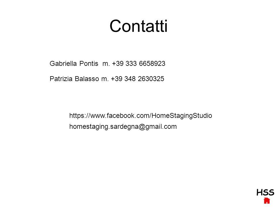 Contatti Gabriella Pontis m. +39 333 6658923 Patrizia Balasso m.