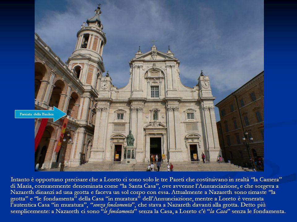 """Intanto è opportuno precisare che a Loreto ci sono solo le tre Pareti che costituivano in realtà """"la Camera"""" di Maria, comunemente denominata come """"la"""