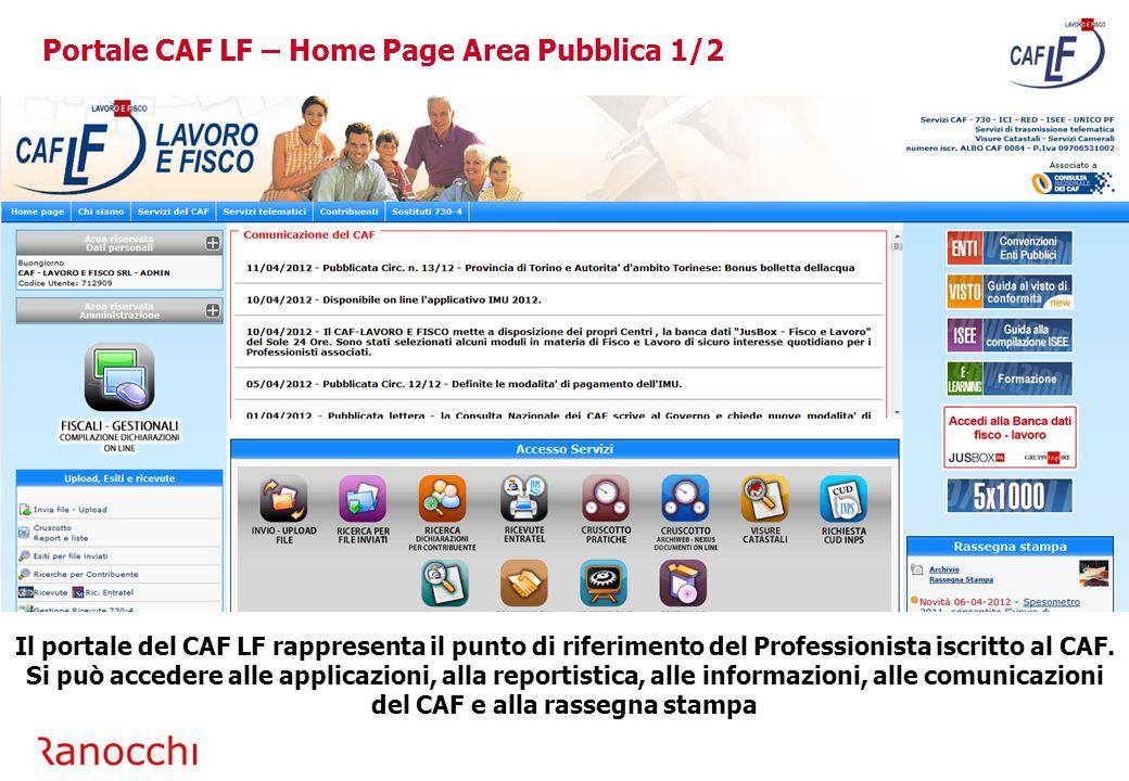 Per accedere al cruscotto pratiche selezionare l'immagine selezionata Portale CAF LF – Accesso Cruscotto Pratiche