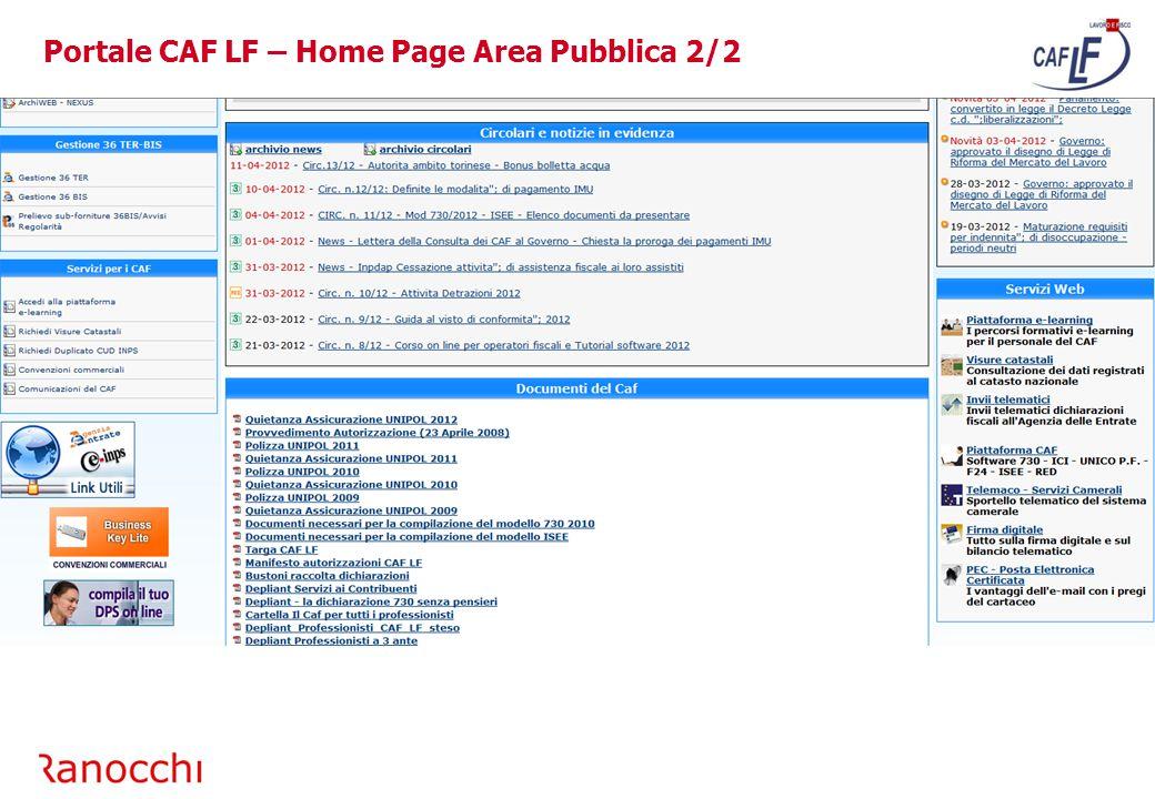 Per accedere alle applicazioni ISEE/RED/DETRA/ICRIC/ICLAV/ACASS-PS On Line selezionare l'immagine evidenziata Portale CAF LF – Accesso Applicazioni