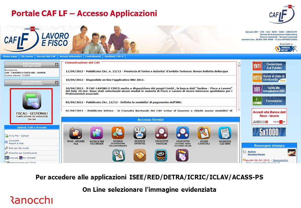 Portale CAF LF – Cruscotto Pratiche/2 E' possibile visualizzare l'elenco di tutte le dichiarazioni inviate.