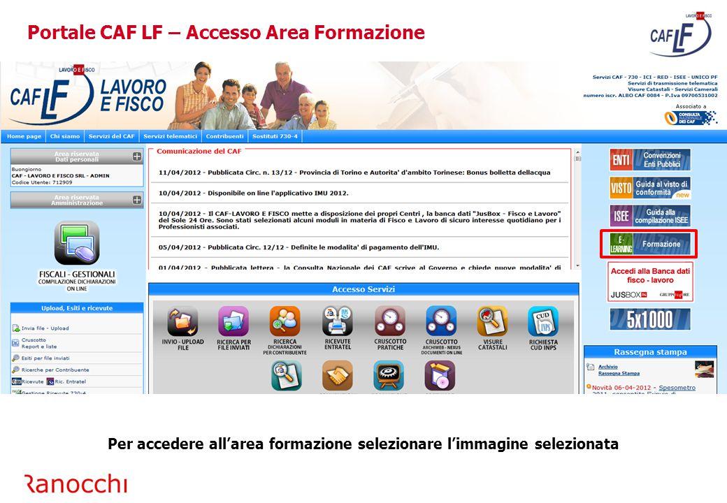 Portale CAF LF – Area Formazione Area formazione per l'uso degli applicativi