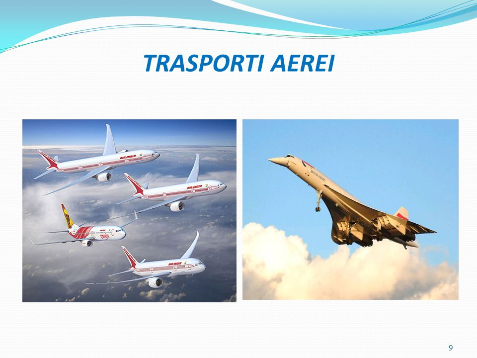 TRASPORTI AEREI 9