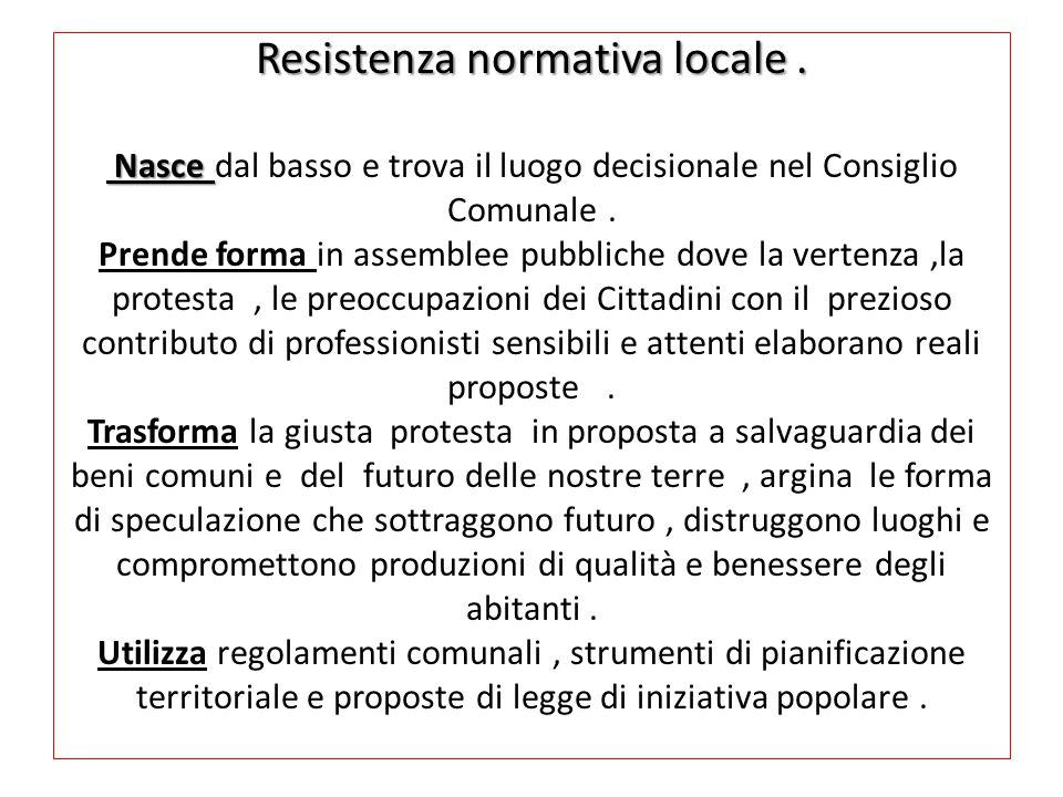 Resistenza normativa locale. Nasce Resistenza normativa locale.