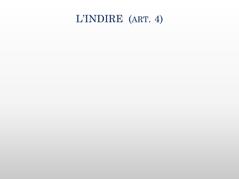 L'INDIRE ( ART. 4)
