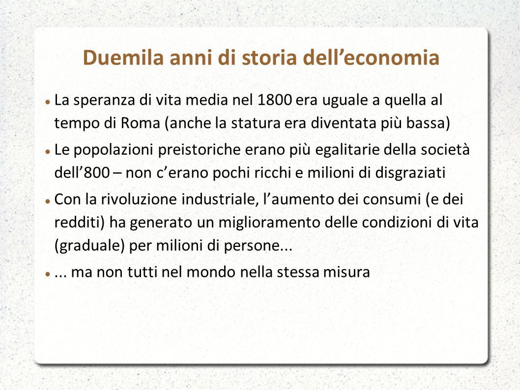 La speranza di vita media nel 1800 era uguale a quella al tempo di Roma (anche la statura era diventata più bassa) Le popolazioni preistoriche erano p