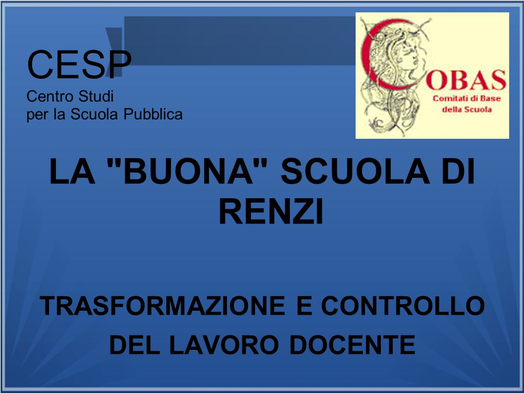 CESP Centro Studi per la Scuola Pubblica LA