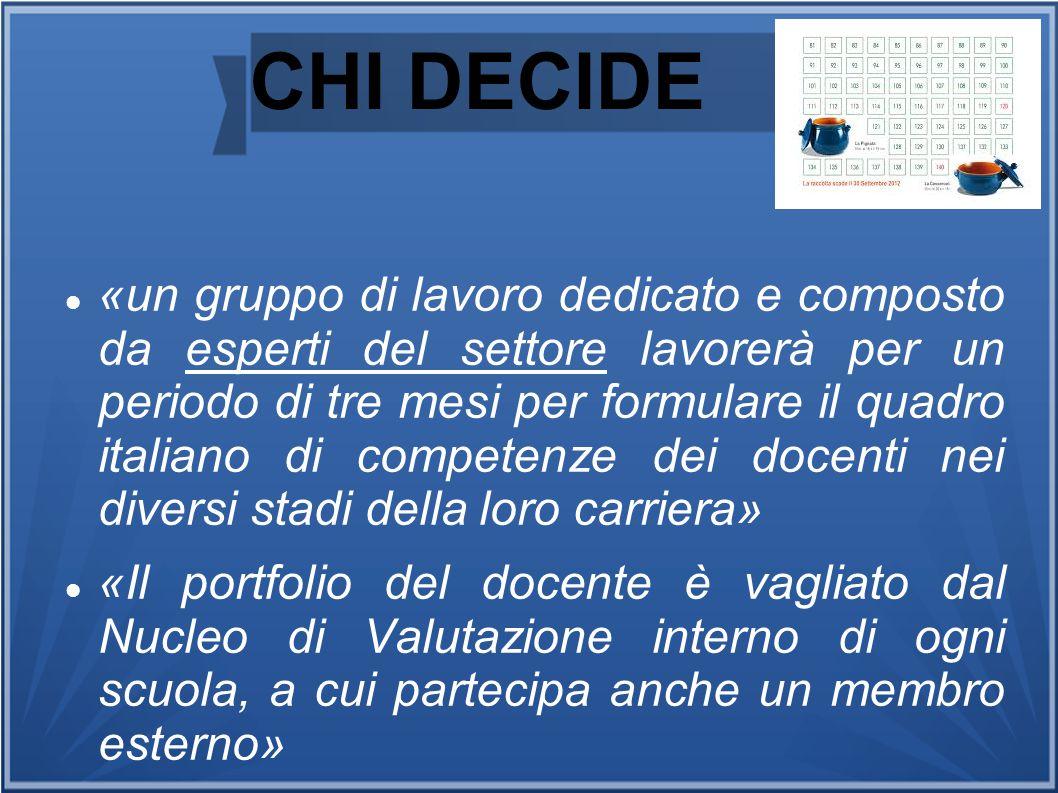 CHI DECIDE «un gruppo di lavoro dedicato e composto da esperti del settore lavorerà per un periodo di tre mesi per formulare il quadro italiano di com