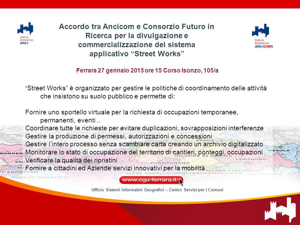 """Ferrara 27 gennaio 2015 ore 15 Corso Isonzo, 105/a """" Street Works"""" è organizzato per gestire le politiche di coordinamento delle attività che insiston"""
