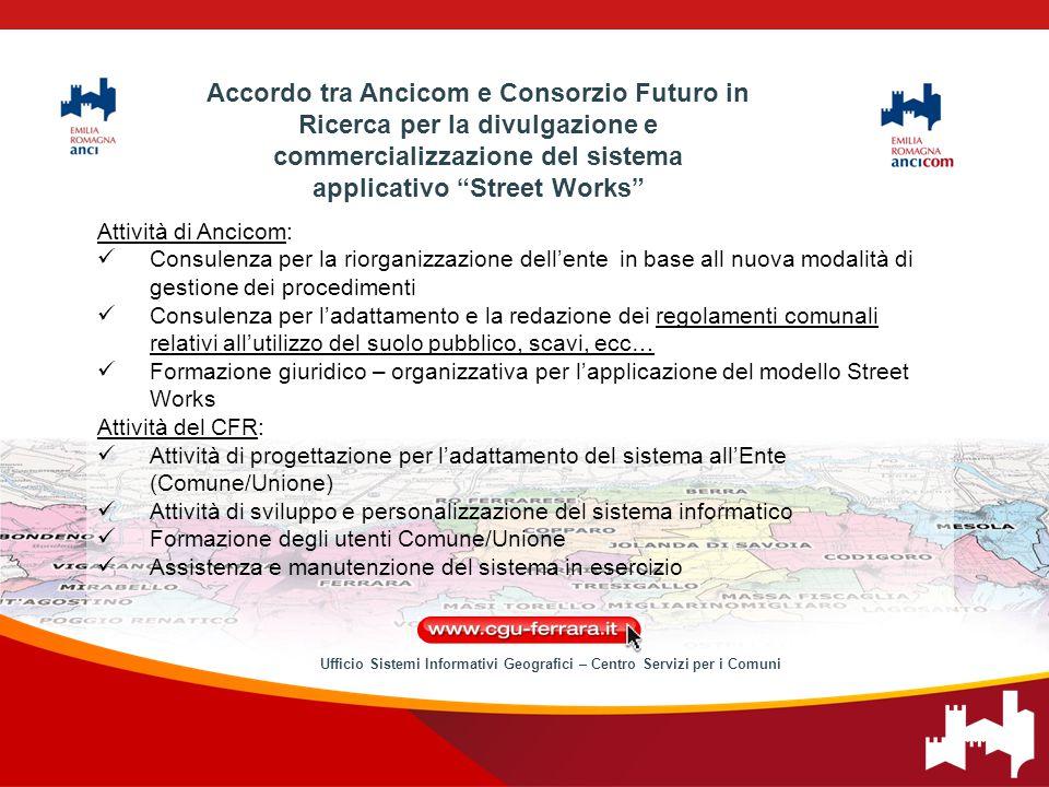 Attività di Ancicom: Consulenza per la riorganizzazione dell'ente in base all nuova modalità di gestione dei procedimenti Consulenza per l'adattamento