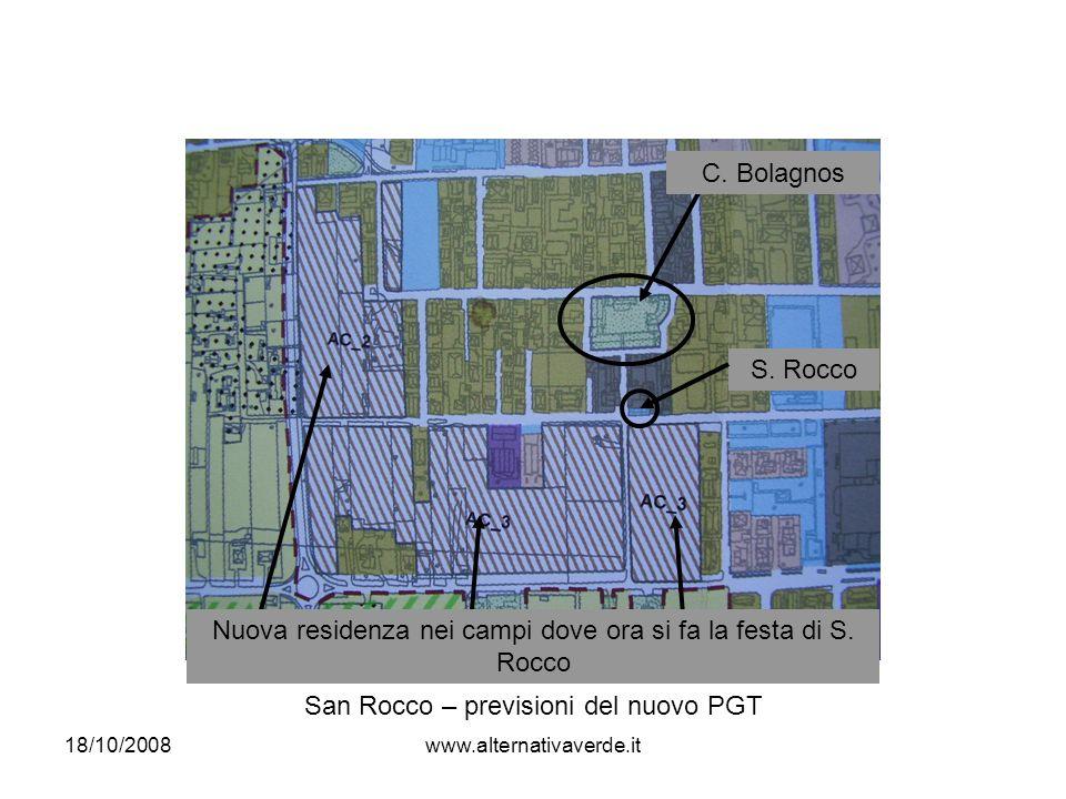 18/10/2008www.alternativaverde.it San Rocco – previsioni del nuovo PGT C.