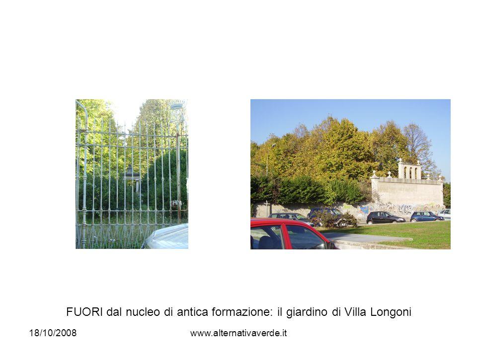18/10/2008www.alternativaverde.it FUORI dal nucleo di antica formazione: il giardino di Villa Longoni