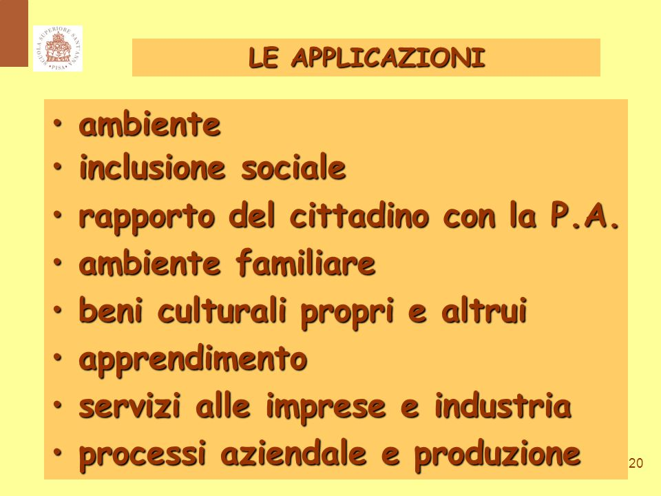 20 ambiente ambiente inclusione sociale inclusione sociale rapporto del cittadino con la P.A.