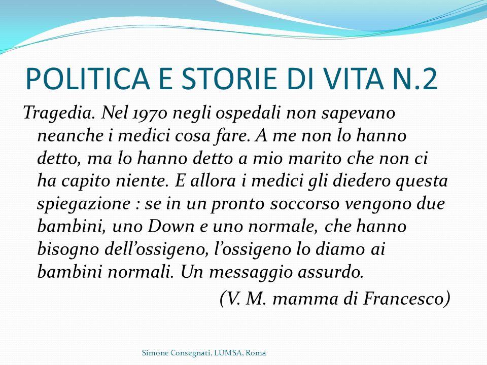 Simone Consegnati, LUMSA, Roma POLITICA E STORIE DI VITA N.2 Tragedia.