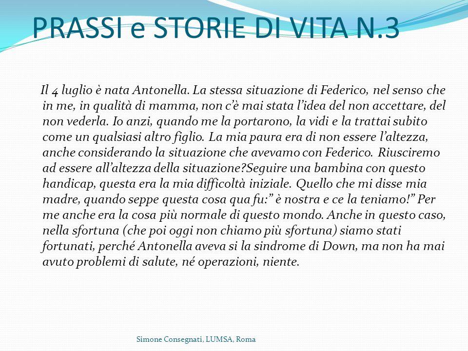 PRASSI e STORIE DI VITA N.3 Il 4 luglio è nata Antonella.