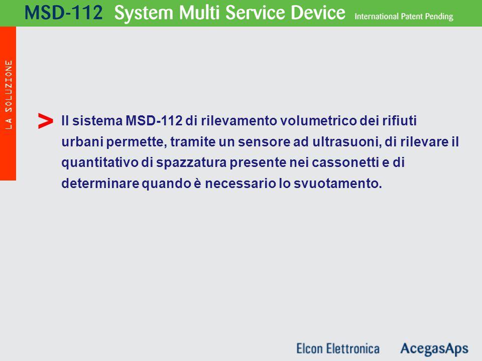 Il sistema MSD-112 di rilevamento volumetrico dei rifiuti urbani permette, tramite un sensore ad ultrasuoni, di rilevare il quantitativo di spazzatura presente nei cassonetti e di determinare quando è necessario lo svuotamento.
