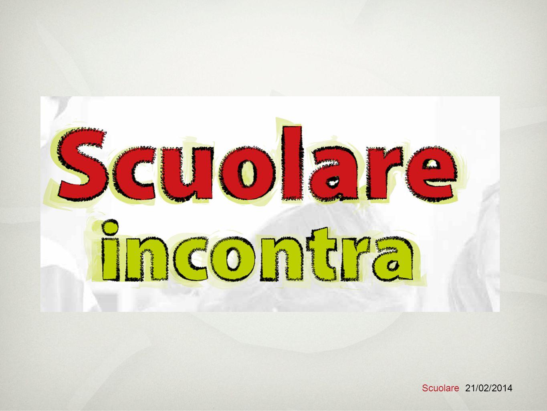 Scuolare 21/02/2014
