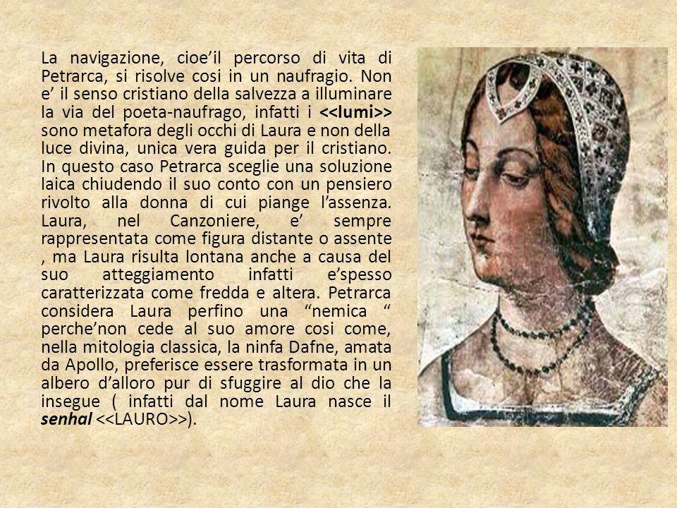 La navigazione, cioe'il percorso di vita di Petrarca, si risolve cosi in un naufragio.