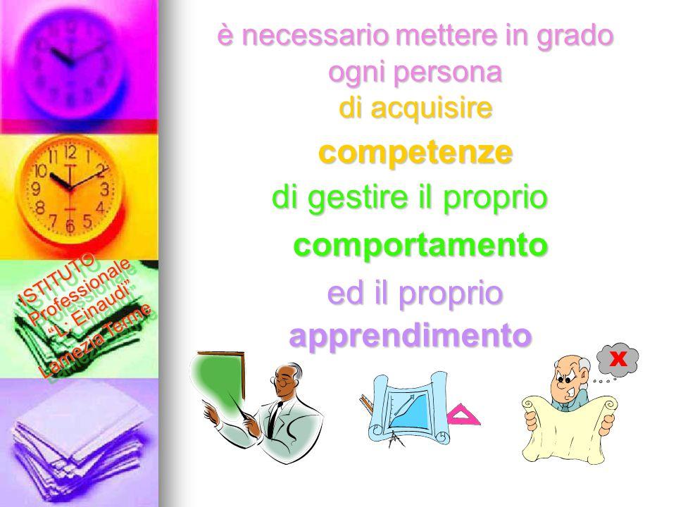 La scuola è il luogo riconosciuto dalla Costituzione Italiana dove si può imparare a ISTITUTO Professionale L.
