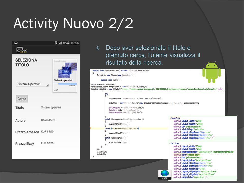 Activity Nuovo 2/2  Dopo aver selezionato il titolo e premuto cerca, l'utente visualizza il risultato della ricerca.