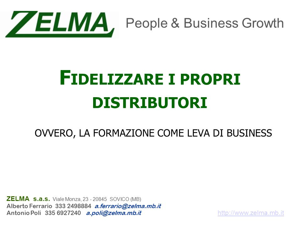 http://www.zelma.mb.it ZELMA s.a.s.