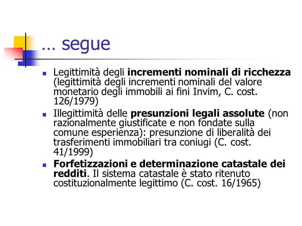 … segue Legittimità degli incrementi nominali di ricchezza (legittimità degli incrementi nominali del valore monetario degli immobili ai fini Invim, C