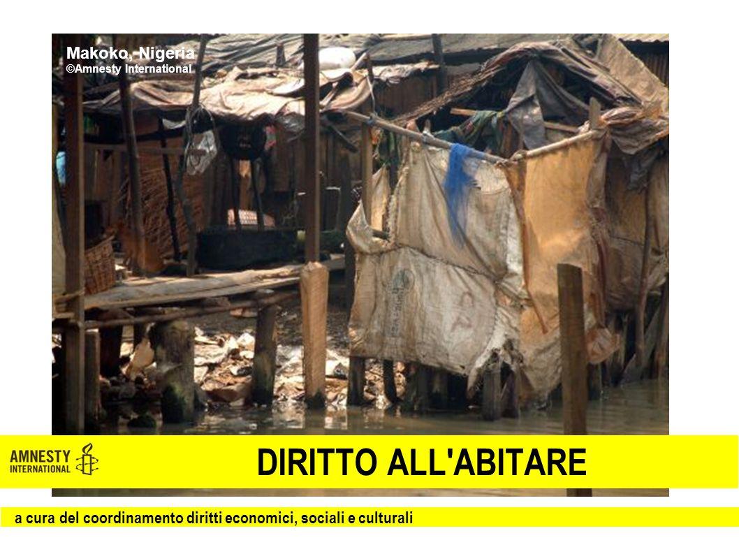 DIRITTO ALL ABITARE Makoko, Nigeria ©Amnesty International a cura del coordinamento diritti economici, sociali e culturali