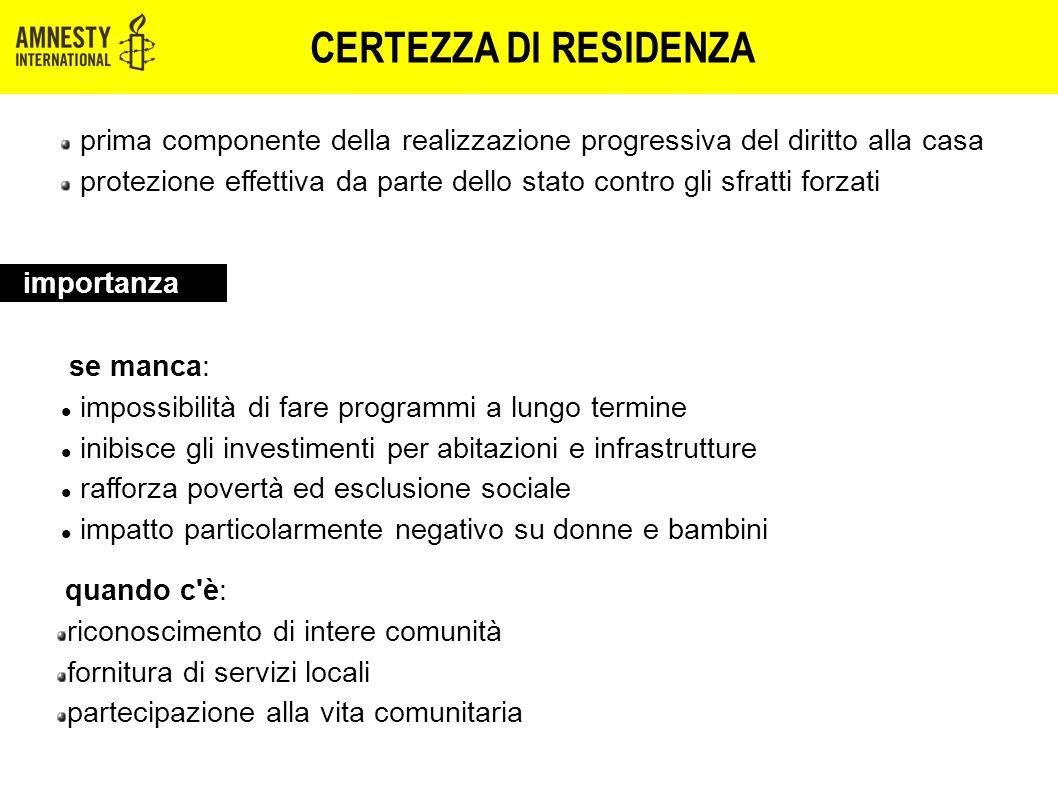 CERTEZZA DI RESIDENZA prima componente della realizzazione progressiva del diritto alla casa protezione effettiva da parte dello stato contro gli sfra