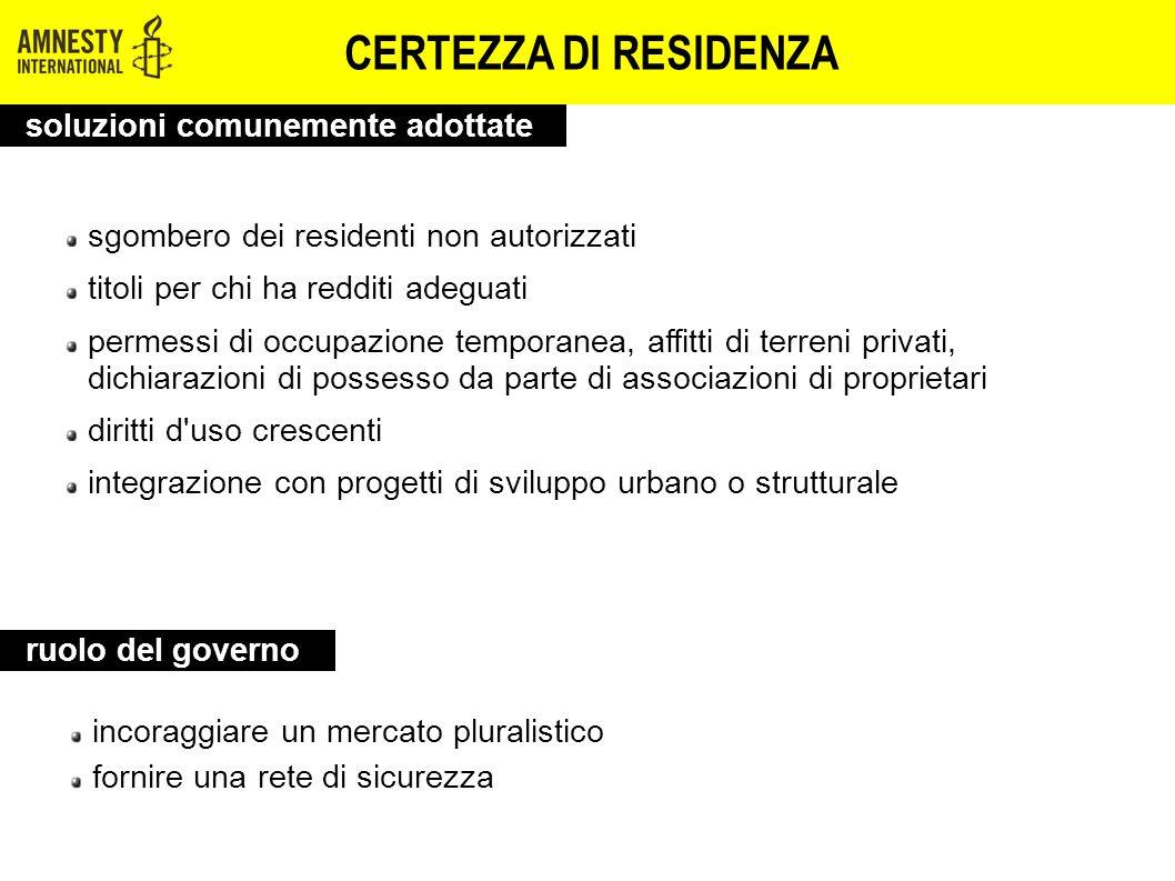 CERTEZZA DI RESIDENZA sgombero dei residenti non autorizzati titoli per chi ha redditi adeguati permessi di occupazione temporanea, affitti di terreni