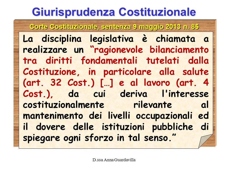 D.ssa Anna Guardavilla Giurisprudenza Costituzionale Corte Costituzionale, sentenza 9 maggio 2013 n.