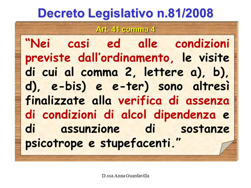 D.ssa Anna Guardavilla Decreto Legislativo n.81/2008 Art.