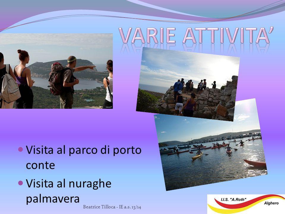 Visita al parco di porto conte Visita al nuraghe palmavera Beatrice Tilloca - IE a.s. 13/14