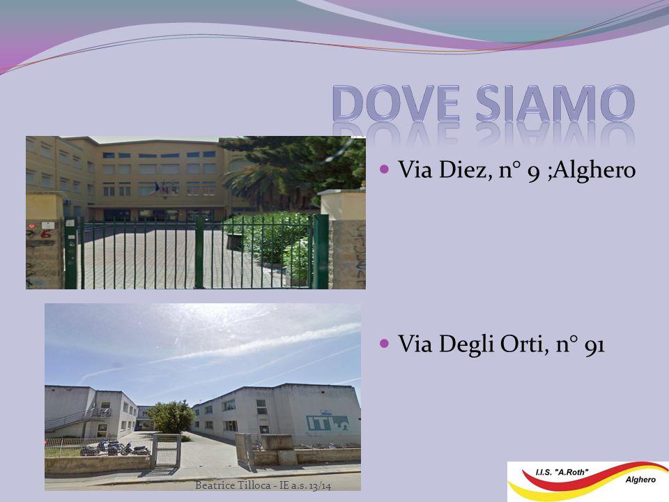 Via Diez, n° 9 ;Alghero Via Degli Orti, n° 91 Beatrice Tilloca - IE a.s. 13/14