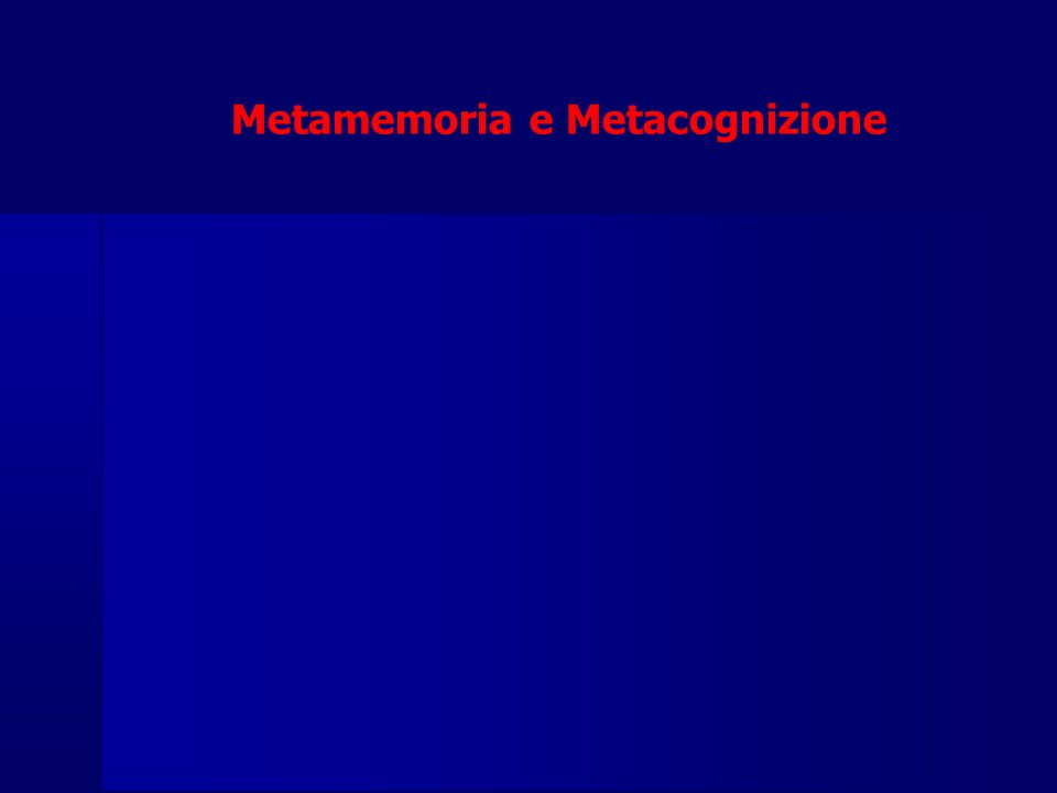 Metamemoria e Metacognizione