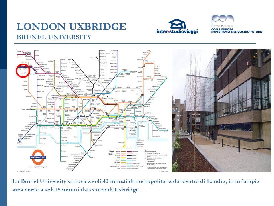 LONDON UXBRIDGE BRUNEL UNIVERSITY La Brunel University si trova a soli 40 minuti di metropolitana dal centro di Londra, in un'ampia area verde a soli 15 minuti dal centro di Uxbridge.