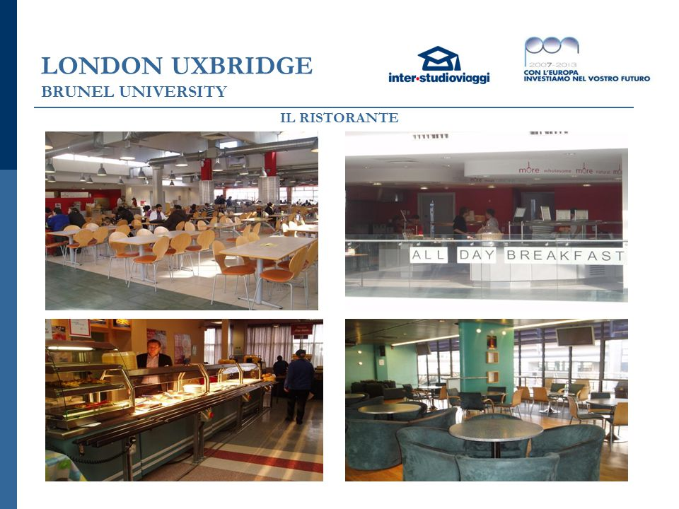 LONDON UXBRIDGE BRUNEL UNIVERSITY IL RISTORANTE