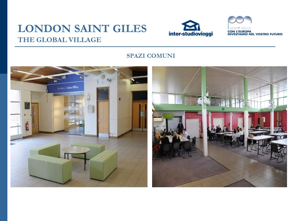LONDON SAINT GILES THE GLOBAL VILLAGE SPAZI COMUNI