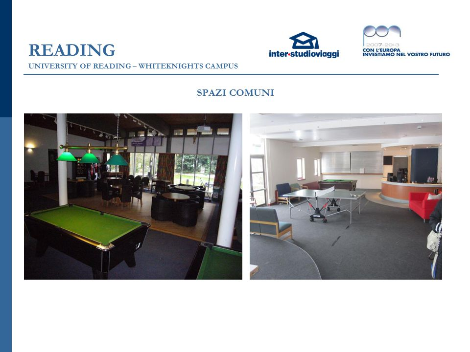READING UNIVERSITY OF READING – WHITEKNIGHTS CAMPUS SPAZI COMUNI