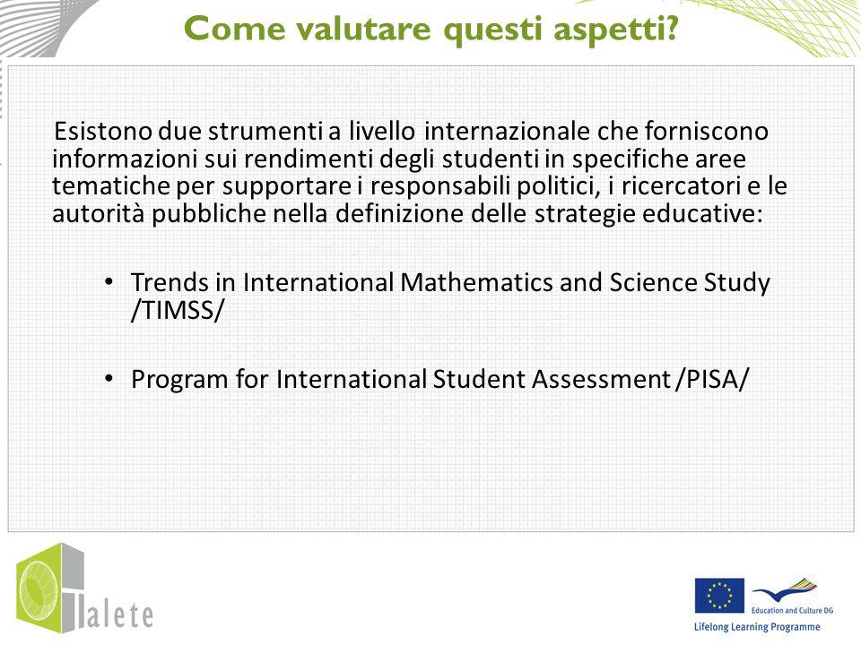 Perché TIMSS e PISA.