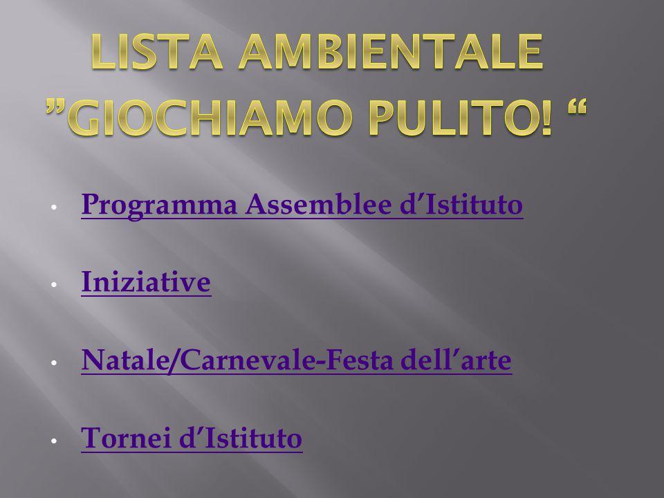 Programma Assemblee d'Istituto Iniziative Natale/Carnevale-Festa dell'arte Tornei d'Istituto