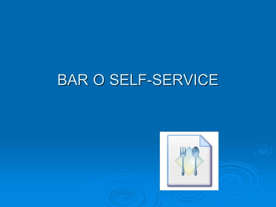 BAR O SELF-SERVICE