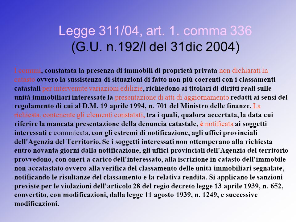 Legge 311/04, art. 1. comma 336 (G.U.
