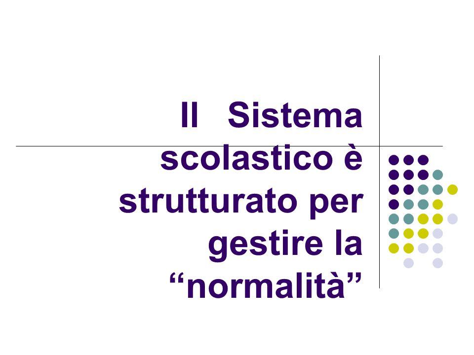 """Il Sistema scolastico è strutturato per gestire la """"normalità"""""""