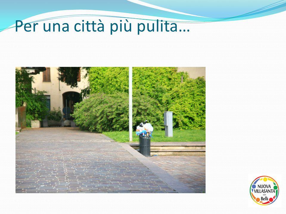 Per una città più pulita…
