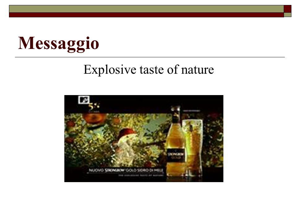 Messaggio Explosive taste of nature