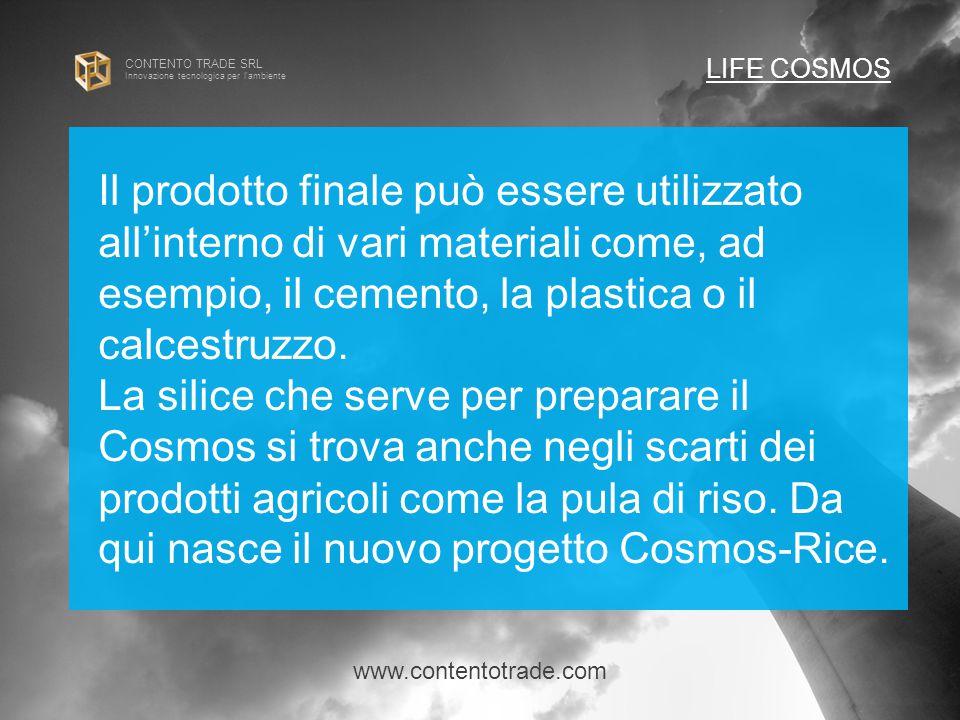CONTENTO TRADE SRL Innovazione tecnologica per l ambiente Il prodotto finale può essere utilizzato all'interno di vari materiali come, ad esempio, il cemento, la plastica o il calcestruzzo.