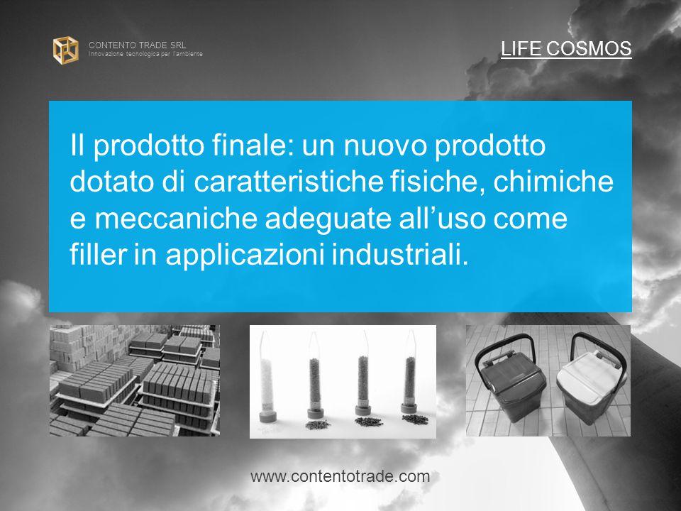 CONTENTO TRADE SRL Innovazione tecnologica per l ambiente Il prodotto finale: un nuovo prodotto dotato di caratteristiche fisiche, chimiche e meccaniche adeguate all'uso come filler in applicazioni industriali.