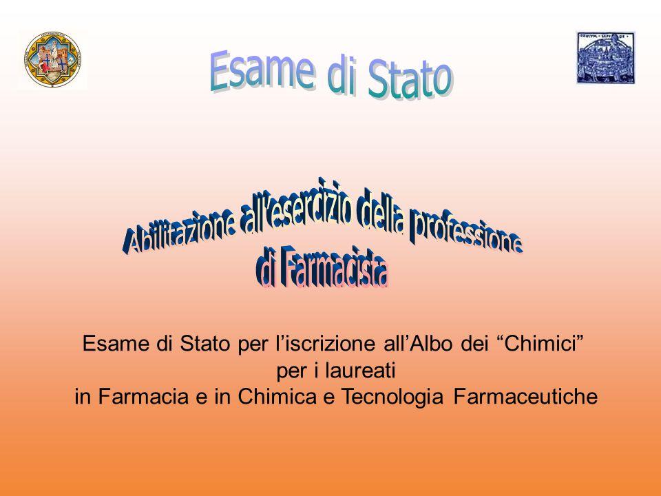 """Esame di Stato per l'iscrizione all'Albo dei """"Chimici"""" per i laureati in Farmacia e in Chimica e Tecnologia Farmaceutiche"""