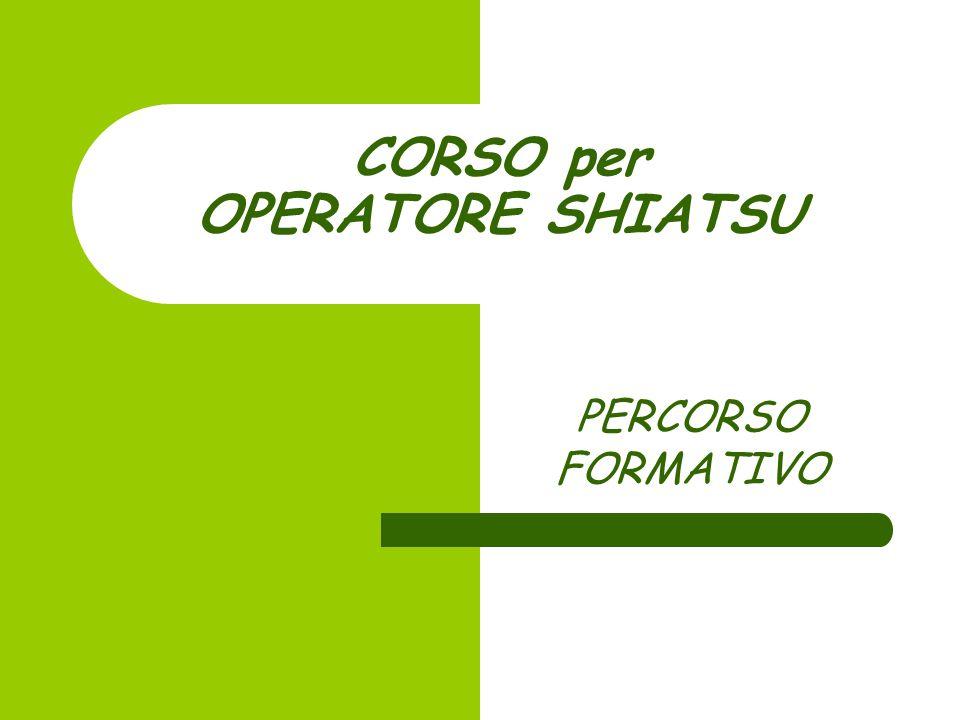 CORSO per OPERATORE SHIATSU PERCORSO FORMATIVO