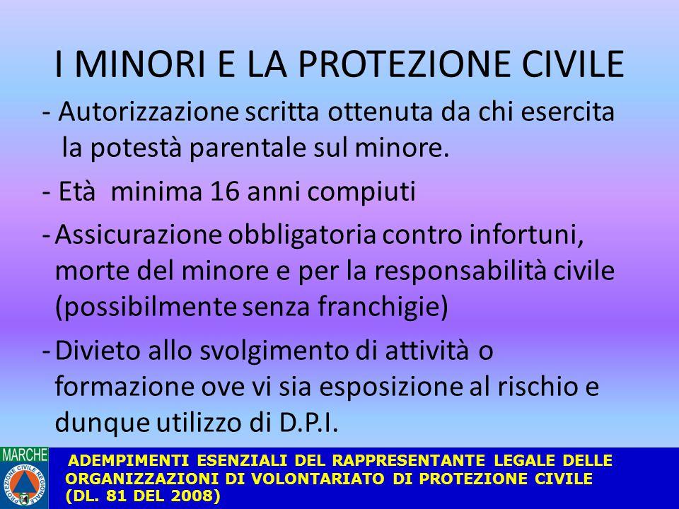 I MINORI E LA PROTEZIONE CIVILE - Autorizzazione scritta ottenuta da chi esercita la potestà parentale sul minore.